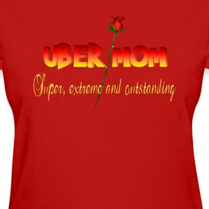 Uber Mom with Definition - Women's T-Shirt