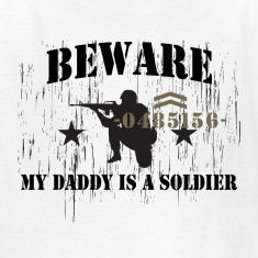 White Beware My Daddy Is A Soldier Kids' Shirts