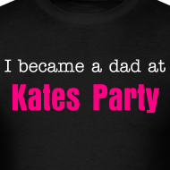 Design ~ I became a dad at Kates Party