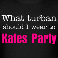 Design ~ What turban should I wear to Kates Party?