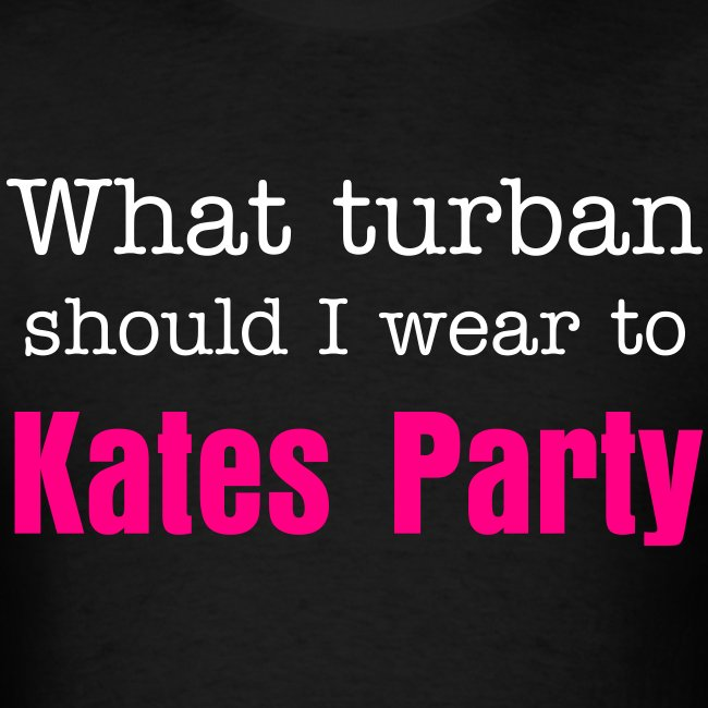 What turban should I wear to Kates Party?