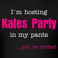 Design ~ I'm hosting Kates Party in my pants...and you're invited