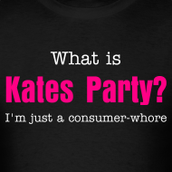 Design ~ What is Kates Party? I'm just a consumer-whore