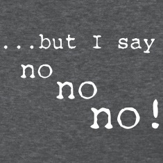 Deep heather but i say no no no Women's T-Shirts