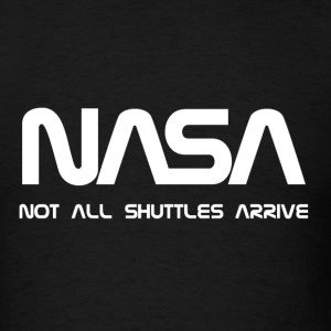 NASA Funny - Men's T-Shirt
