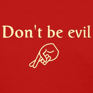 Red don't be evil Women's T-Shirts - Women's T-Shirt