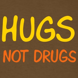 Brown hugs not drugs T-Shirts - Men's T-Shirt