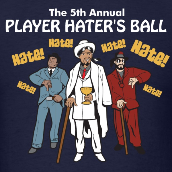 Player Haters Ball T-Shirts - Men's T-Shirt
