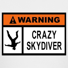 White Warning Crazy Skydiver Long Sleeve Shirts