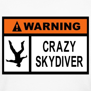 White Warning Crazy Skydiver Long Sleeve Shirts - Women's Long Sleeve Jersey T-Shirt