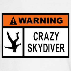White Warning Crazy Skydiver Long Sleeve Shirts - Men's Long Sleeve T-Shirt