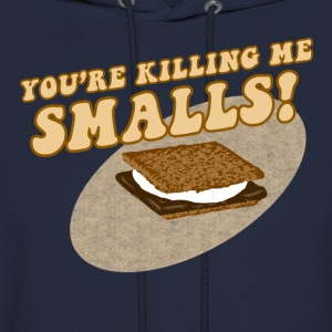 Your Killing Me Smalls! - Men's Hoodie