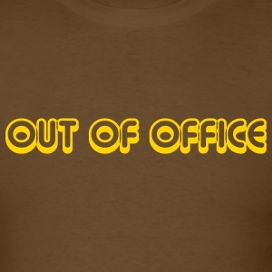 OUT OF OFFICE - Customizable - Men's T-Shirt