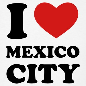 White I Love Mexico City T-Shirts - Men's T-Shirt