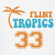 Design ~ FLINT TROPICS T-SHIRT