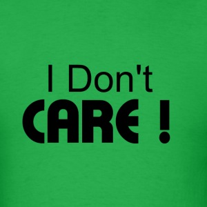 Men's LT T-Shirt  I Don't Care - Men's T-Shirt