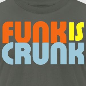 Funk is Crunk - Men's T-Shirt by American Apparel