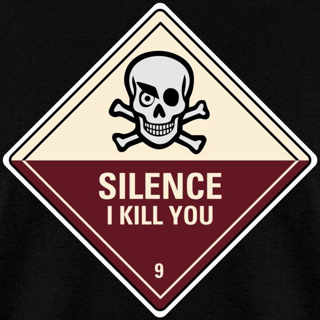 Silence Ikill You