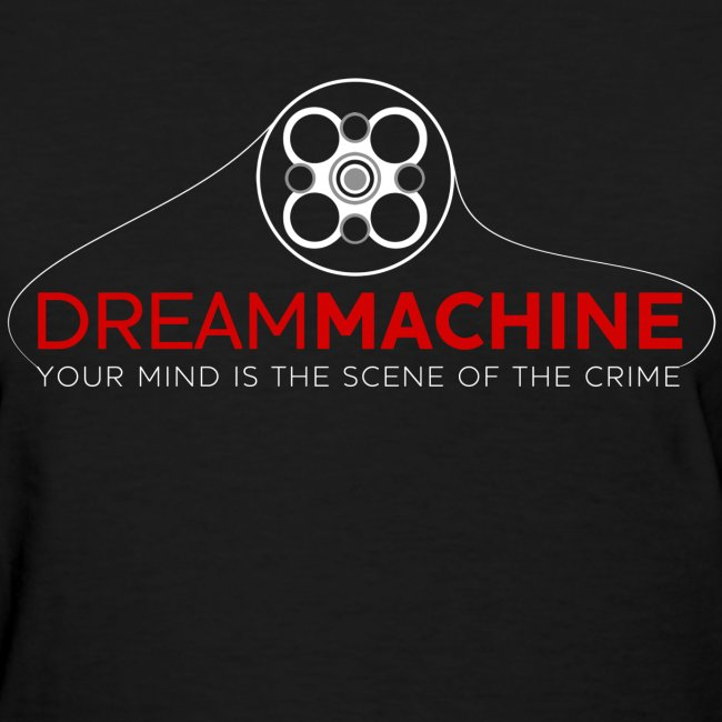 Dream Machine (Women) w/ URL on back