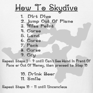 White How To Skydive T-Shirts - Men's T-Shirt