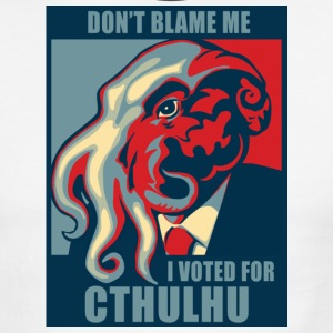 White/black Don't Blame Me, I voted for Cthulhu T-Shirts - Men's Ringer T-Shirt