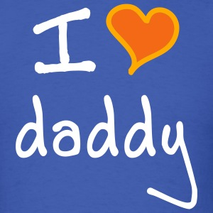 I love daddy - Men's T-Shirt