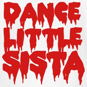 White DANCE LITTLE SISTA Kids' Shirts - Kids' T-Shirt