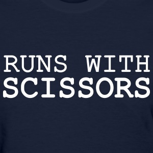 Runs With Scissors Women's T-shirt - Women's T-Shirt