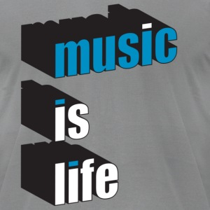 Slate music is life T-Shirts - Men's T-Shirt by American Apparel