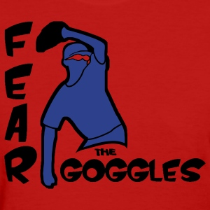 Fear The Goggles - Tyler Clippard - Women's T-Shirt