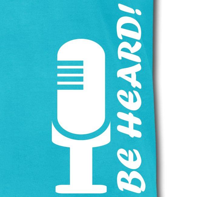 Be Heard  - Teal T-Shirt for Men