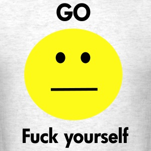 go f yourself - Men's T-Shirt