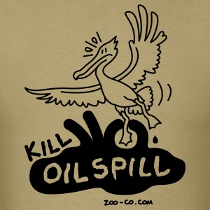 Khaki Kill Oil Spill T-Shirts - Men's T-Shirt