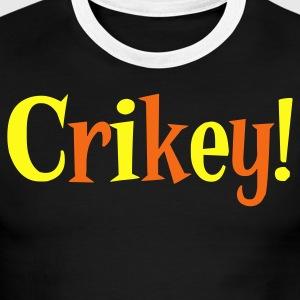 Chocolate/tan crikey steve irwin australian saying T-Shirts - Men's Ringer T-Shirt