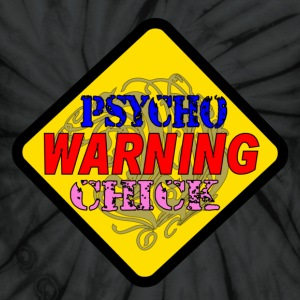 Spider black Warning Psycho Chick T-Shirts - Unisex Tie Dye T-Shirt