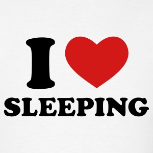 White I Love Sleeping T-Shirts - Men's T-Shirt