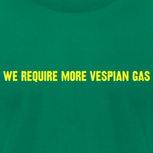 Kelly green We require more vespian gas T-Shirts - Men's T-Shirt by American Apparel