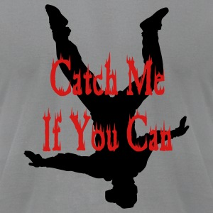 Slate Catch Me If You Can T-Shirts - Men's T-Shirt by American Apparel