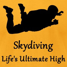 Gold Skydiving Life's Ultimate High T-Shirts