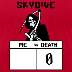 Red Skydive Me vs Death T-Shirts