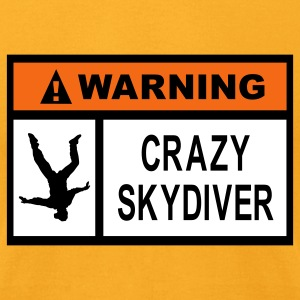 Gold Warning Crazy Skydiver T-Shirts - Men's T-Shirt by American Apparel