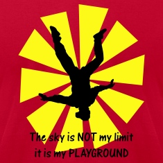 Red The Sky Is Not My Limit It Is My Playground T-Shirts