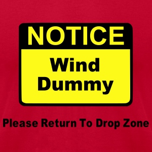 Orange Notice Wind Dummy Please Return To Drop Zone T-Shirts - Men's T-Shirt by American Apparel