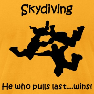 Gold Skydiving He Who Pulls Last...Wins T-Shirts - Men's T-Shirt by American Apparel