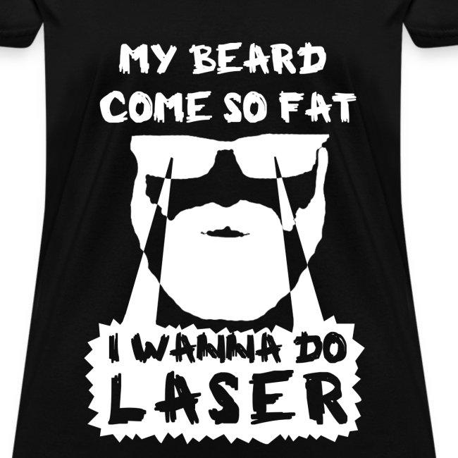 I Wanna Do Laser (Lady BW)