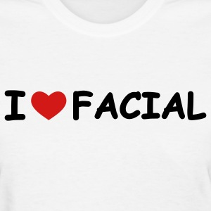 White I Love Facial Women's T-Shirts - Women's T-Shirt