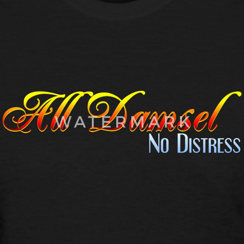 All Damsel. No Distress. - Women's T-Shirt