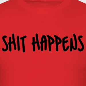Red Shit Happens T-Shirts - Men's T-Shirt