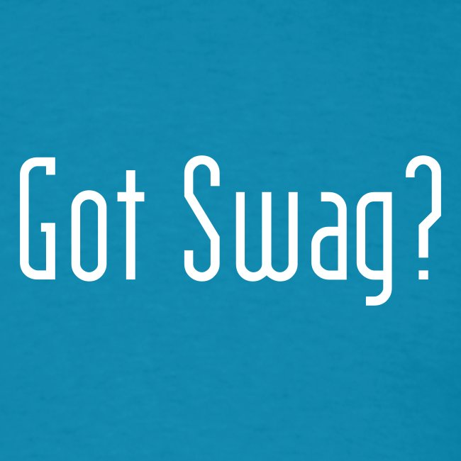Got Swag?