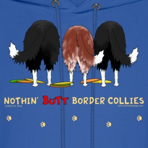 Nothin' Butt Border Collies T-shirt - Men's Hoodie